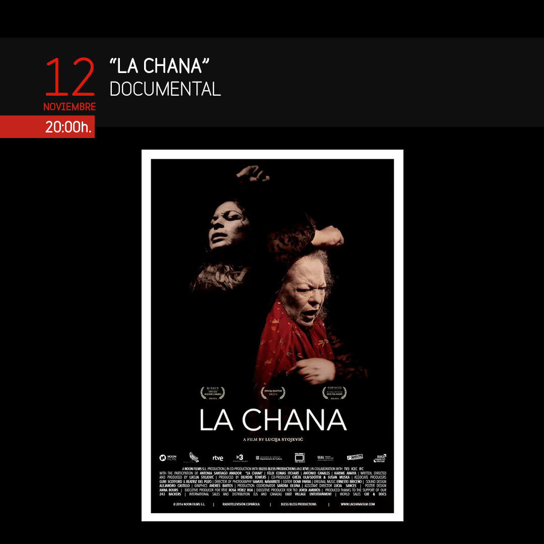DOCUMENTAL LA CHANA